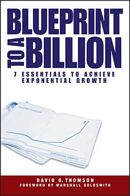 Blueprint to a Billion