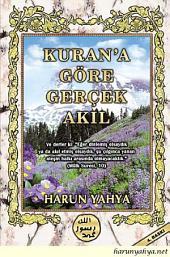 Kuran'a Göre Gerçek Akıl