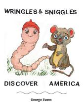 Wringles and Sniggles: Discover America