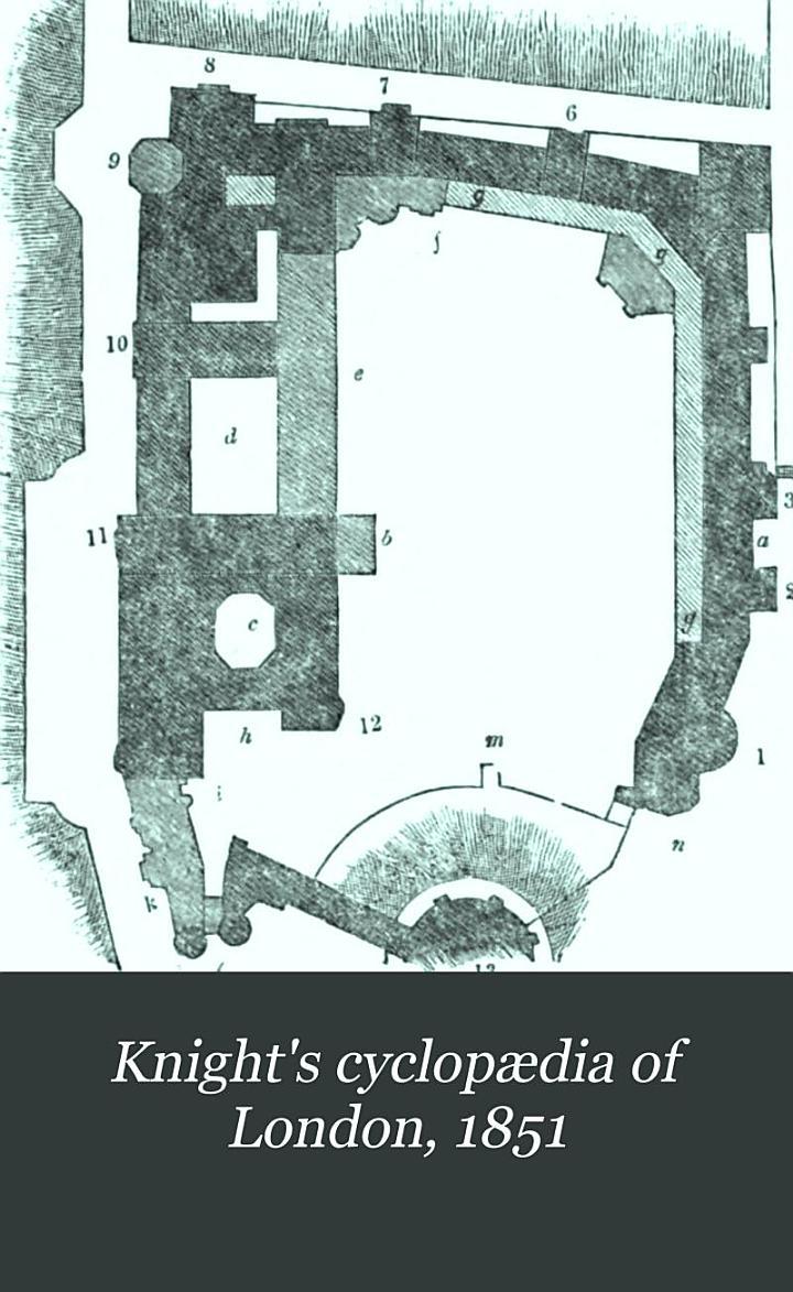Knight's Cyclopædia of London, 1851
