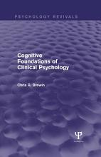 Cognitive Foundations of Clinical Psychology  Psychology Revivals  PDF