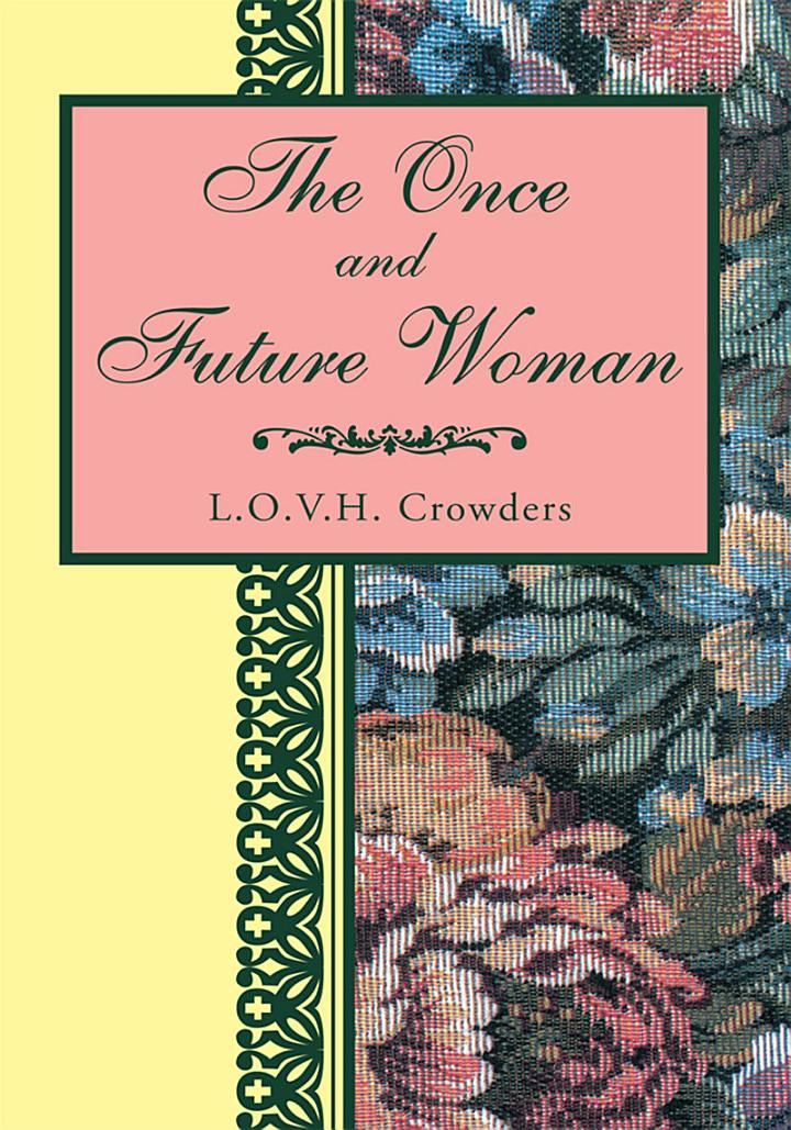 The Once and Future Woman