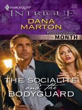 The Socialite and the Bodyguard