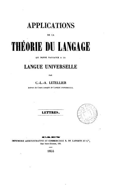 Download Applications de la th  orie du langage qui donne naissance    la langue universelle Book
