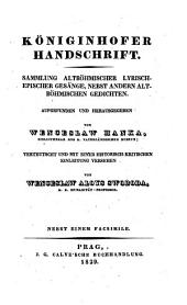 Kralodworsky rukopis: Zbjrka staročeskych zpiewoprawnych basnj, s niekolika ginymi staročeskymi zpiewy