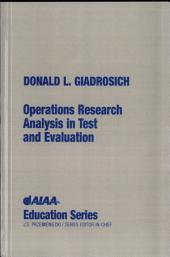 Operations Research Analysis in Test and Evaluation