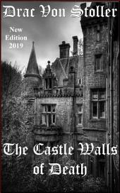 The Castle Walls of Death