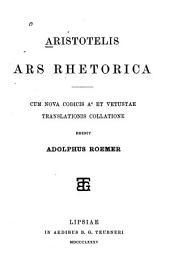 Aristotelis Ars rhetorica: cum nova codicis A c et vetustae translations collatione