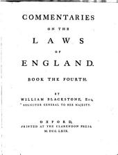 Commentaries On The Laws Of England: Volume 4