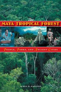 The Maya Tropical Forest Book