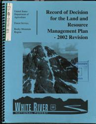 White River National Forest N F Land And Resource Management Plan Book PDF