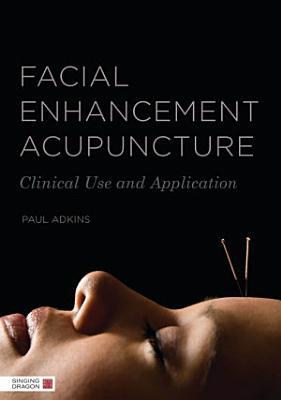 Facial Enhancement Acupuncture