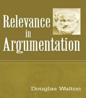 Relevance in Argumentation