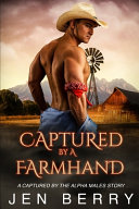 Captured by a Farmhand PDF