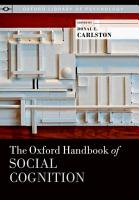 The Oxford Handbook of Social Cognition PDF
