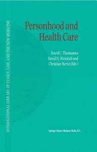 Personhood and Health Care Book