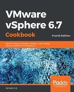 VMware vSphere 6.7 Cookbook