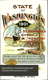 Agricultural, Manufacturing and Commercial Resources and Capabilities of Washington