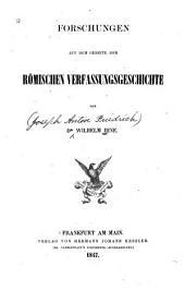 Forschungen auf dem Gebiete der römischen Verfassungsgeschichte
