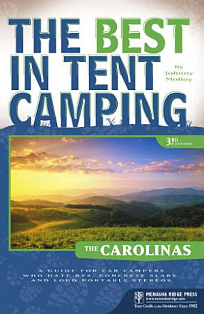 The Best in Tent Camping  The Carolinas PDF