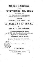 Osservazioni sul Dipartimento del Serio presentate all'ottimo vice-presidente della Repubblica italiana F. Melzi d'Eril da Gio. Maironi Daponte ..