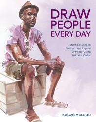 Draw People Every Day Book PDF