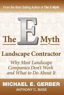 The E Myth Landscape Contractor