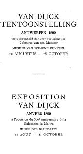 Van Dijck tentoonstelling, Antwerpen, 1899 ter gelegenheid der 300e verjaring der geboorte van den meester
