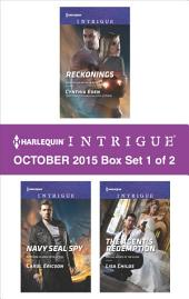 Harlequin Intrigue October 2015 - Box Set 1 of 2: Reckonings\Navy SEAL Spy\The Agent's Redemption
