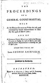 The Proceedings of a General Court-Martial ... upon the trial of Lord George Sackville