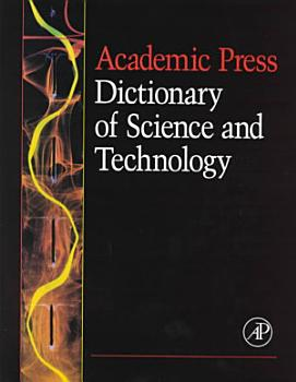 Academic Press Dictionary of Science and Technology PDF