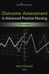Outcome Assessment in Advanced Practice Nursing: Third Edition
