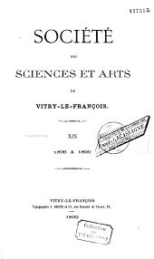 Société des sciences et arts de Vitry-le-Francois, 1896 à 1899