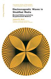 Electromagnetic Waves in Stratified Media: Revised Edition Including Supplemented Material