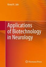 Applications of Biotechnology in Neurology PDF