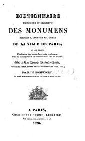 Dictionnaire historique et descriptif des monumens religieux, civils et militaires de la ville de Paris, etc