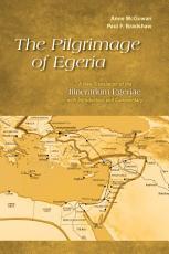 The Pilgrimage of Egeria