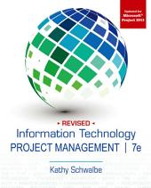 Information Technology Project Management, Revised: Edition 7
