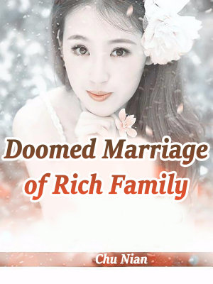 Doomed Marriage of Rich Family