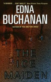 The Ice Maiden: A Britt Montero Mystery