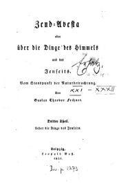Zend-Avesta: oder über die Dinge des Himmels und des Jenseits ; vom Standpunkt der Naturbetrachtung, Band 3