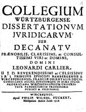 Collegium Würtzburgense Dissertationum Iuridicarum