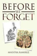 Before We Forget