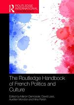 The Routledge Handbook of French Politics and Culture
