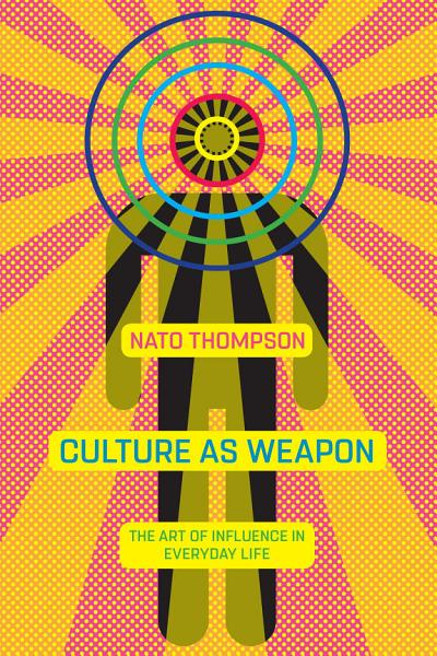 Culture As Weapon
