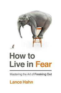 How to Live in Fear Book