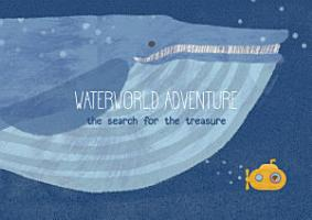 Water World Adventure  the search for the treasure PDF