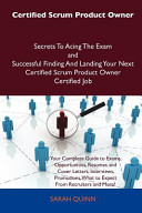 Certified Scrum Product Owner Secrets to Acing the Exam and Successful Finding and Landing Your Next Certified Scrum Product Owner Certified Job PDF