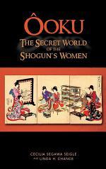Ooku, the Secret World of the Shogun's Women