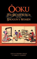 Ooku  the Secret World of the Shogun s Women   PDF